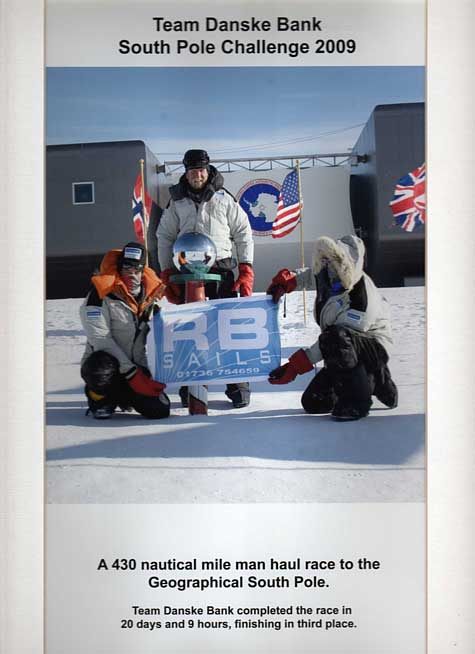 RB Sails congratulate Team Danske Bank for their success in the 2009 South Pole Challenge